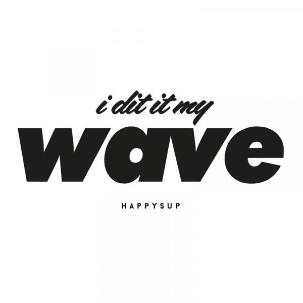 HappySUP.de - Motiv - I did it my wave